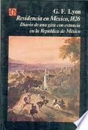Residencia en México, 1826