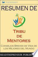 """Resumen De """"Tribu De Mentores"""""""
