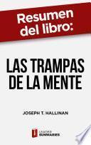 Resumen del libro Las trampas de la mente de Joseph T. Hallinan