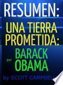 Resumen: Una tierra prometida: Barack Obama