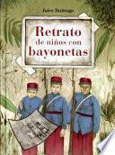 Retrato de Ninos Con Bayonetas
