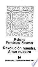 Revolución nuestra, amor nuestro