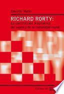 Richard Rorty: La construcción pragmatista del sujeto y de la comunidad moral