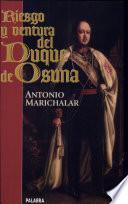 Riesgo y Ventura Del Duque de Osuna