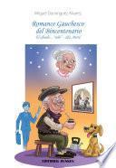 Romance Gauchezco del Bicentenario. El abuelo... solo - 2da. Parte