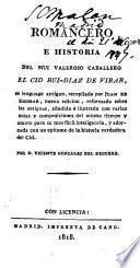 Romancero, e historia del muy valeroso cavallero el cid Ruy Diaz de Vibar, en lenguage antiguo, recopilado por J. de Escobar