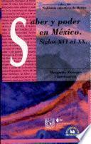Saber y poder en México