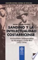 Sandino y la intelectualidad costarricense