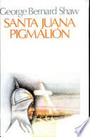 Santa Juana Pigmalion