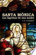 Santa Mónica. Las lágrimas de una madre