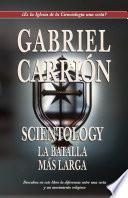 Scientology: La batalla más larga