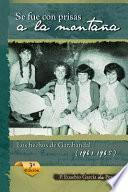 Se Fue Con Prisas a la Montaña: Los Hechos de Garabandal (1961-1965)
