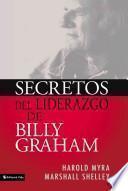 Secretos de Liderazgo de Billy Graham
