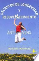 Secretos de longevidad y rejuvenecimiento