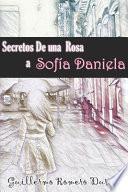 Secretos de una rosa a Sofía Daniela