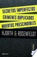 Secretos imperfectos + Crímenes duplicados + Muertos prescindibles (Pack)