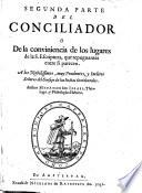 Segunda parte del Conciliador o de la conveniencia de los lugares ..