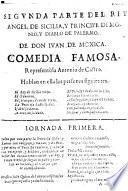 Segunda parte del rey Angel de Sicilia, y principe demonio, y diablo de Palermo ; Comedia famosa