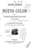 Segundo apéndice al nuevo Colon o sea Tratado del Derecho militar de España y sus Indias