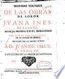 Segundo volumen de las obras de soror Juana Ines de la Cruz ...