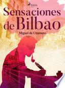 Sensaciones de Bilbao