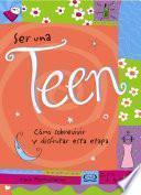 Ser una Teen