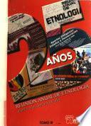 Serie Anales de la Reunión Anual de Etnología