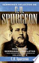 Sermones selectos de C. H. Spurgeon Vol. 2