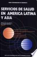Servicios de salud en America Latina y Asia