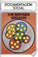 Servicios sociales en Espaa , Los