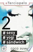 #Sexy, #Yogi, #Sándwich 2