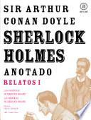 Sherlock Holmes anotado - Las Aventuras. Las Memorias
