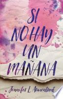 Si No Hay Un Manana