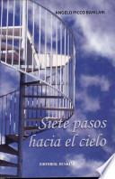 Siete Pasos Hacia El Cielo