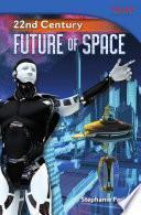 Siglo XXII: El futuro del espacio (22nd Century: Future of Space) 6-Pack