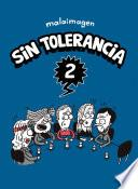 Sin Tolerancia 2