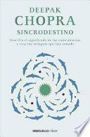 Sincrodestino / The Spontaneous Fulfillment of Desire