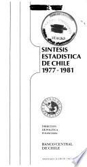 Síntesis estadística de Chile, 1977-1981