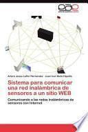 Sistema para Comunicar una Red Inalámbrica de Sensores a un Sitio WEB