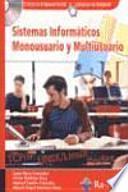 Sistemas Informáticos Monousuario y Multiusuario.