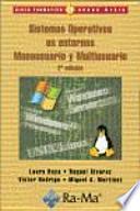 Sistemas Operativos en entornos Monousuario y Multiusuario, 2a edición.