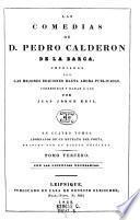 """""""Las"""" comedias """"de D. Pedro Calderon de la Barca"""""""