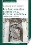 """""""Los"""" fundamentos últimos de la ciencia económica"""