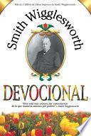 Smith Wigglesworth Devocional