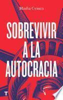 Sobrevivir a la autocracia