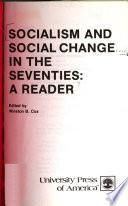 Socialism and Social Change in the Seventies