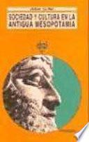Sociedad y cultura en la antigua Mesopotamia