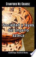 Sociedad y leyes del imperio azteca