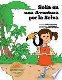 Sofia en Una Aventura Por la Selva
