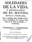 Soledades de la vida, y desengaños de el mundo, novelas exemplares